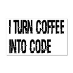 Coffee Into Code Funny Geek Car Magnet 20 x 12