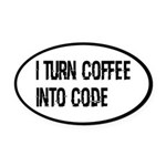 Coffee Into Code Funny Geek Oval Car Magnet