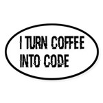 Coffee Into Code Funny Geek Sticker (Oval)