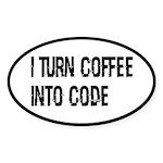 Coffee Into Code Funny Geek Sticker (Oval 10 pk)