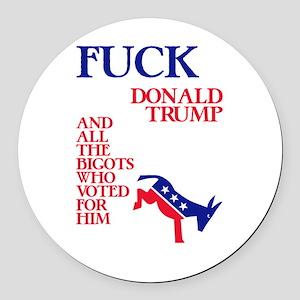 Fuck Donald Trump Round Car Magnet