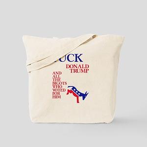 Fuck Donald Trump Tote Bag