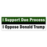 Due Process Donald Trump Stic Bumper Sticker