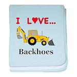 I Love Backhoes baby blanket