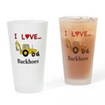 I Love Backhoes Drinking Glass