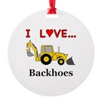 I Love Backhoes Round Ornament