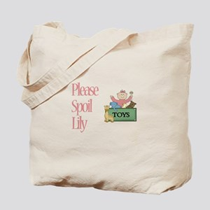 Please Spoil Lily Tote Bag