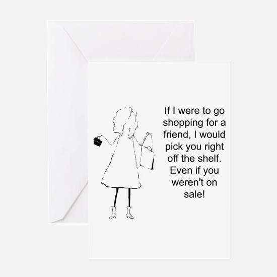 Shopping for a Friend Greeting Cards