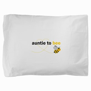 Auntie To Bee Pillow Sham