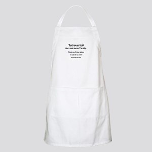 Introvert I'm Not Shy Apron