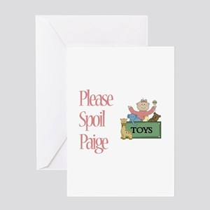 Please Spoil Paige Greeting Card