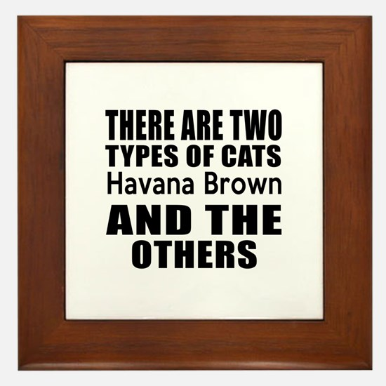 There Are Two Types Of Havana Brown Ca Framed Tile