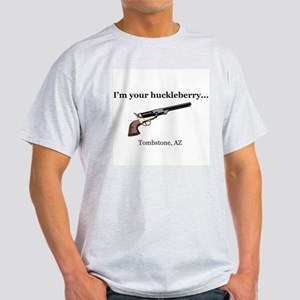 I'm Your Huckleberry... T-Shirt