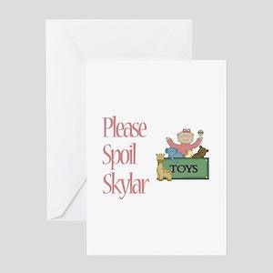 Please Spoil Skylar Greeting Card