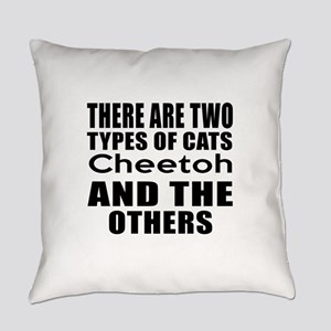 There Are Two Types Of Cheetoh Cat Everyday Pillow