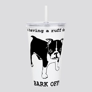 Ruff Day Acrylic Double-wall Tumbler