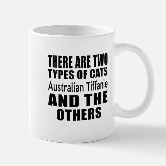 There Are Two Types Of Australian Tiffa Mug