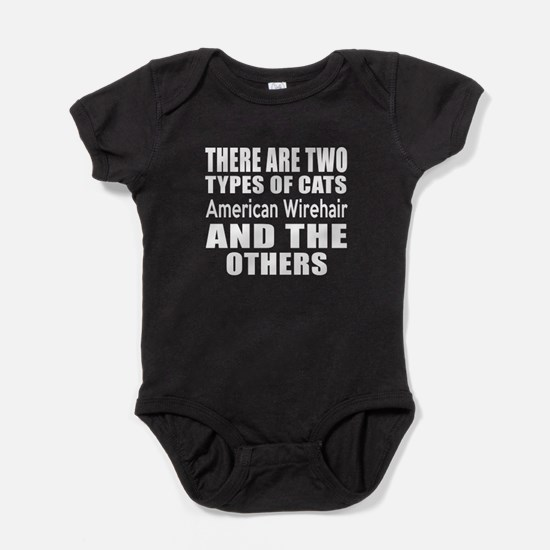 There Are Two Types Of American Wire Baby Bodysuit