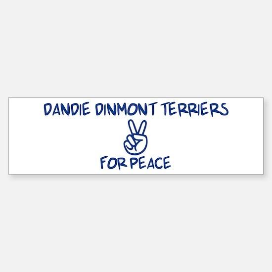 Dandie Dinmont Terriers for P Bumper Bumper Bumper Sticker