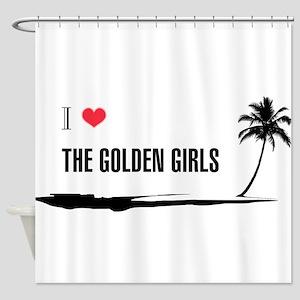 I Love Golden Girls Shower Curtain