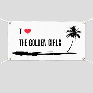 I Love Golden Girls Banner