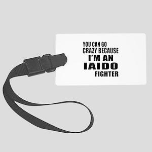 I Am Iaido Fighter Large Luggage Tag