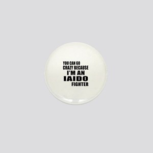 I Am Iaido Fighter Mini Button