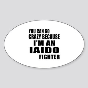I Am Iaido Fighter Sticker (Oval)