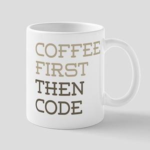 Coffee Then Code Mugs