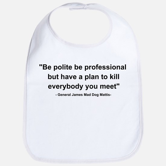 Mad Dog Quote Bib
