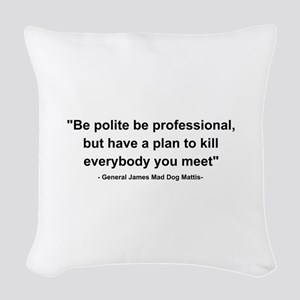 Mad Dog Quote Woven Throw Pillow