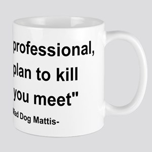 Mad Dog Quote Mug