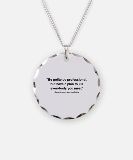Mad Dog Quote Necklace