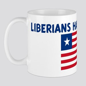 LIBERIANS HAVE MORE FUN Mug