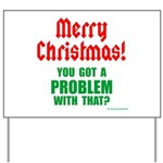 Christmas Problem Yard Sign