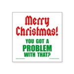 Christmas Problem 3x3 Square Sticker