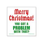 Christmas Problem 3x3 Square Sticker
