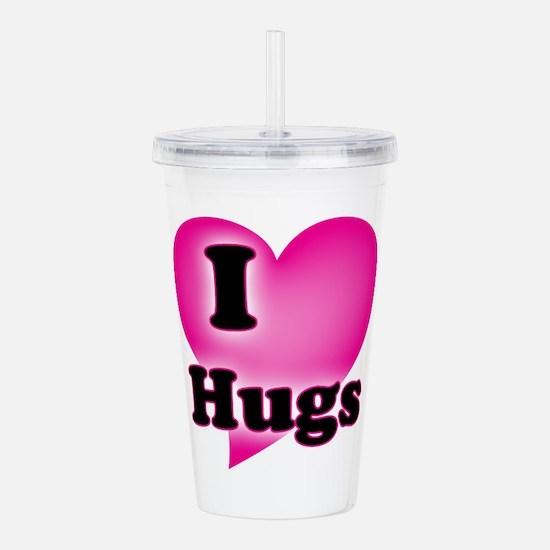 I love Hugs Acrylic Double-wall Tumbler