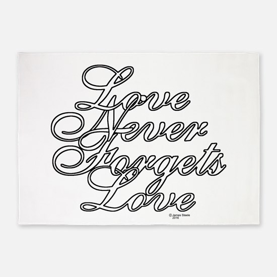 Color My - Love Never Forgets Love 5'x7'Area Rug