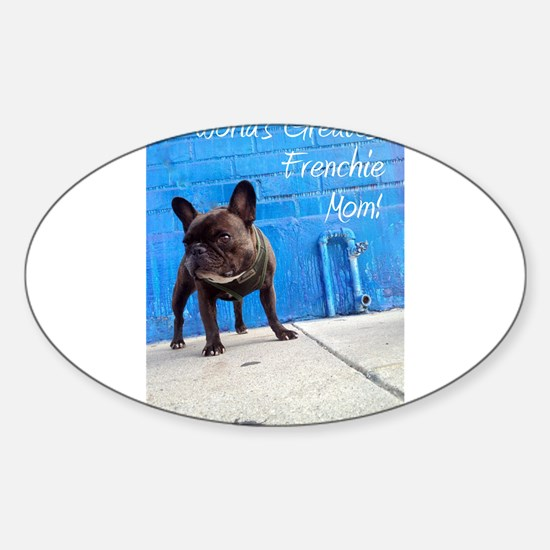 World's Greatest Frenchie Mom! Decal