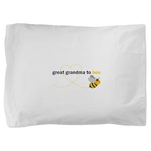Great Grandma To Bee Pillow Sham