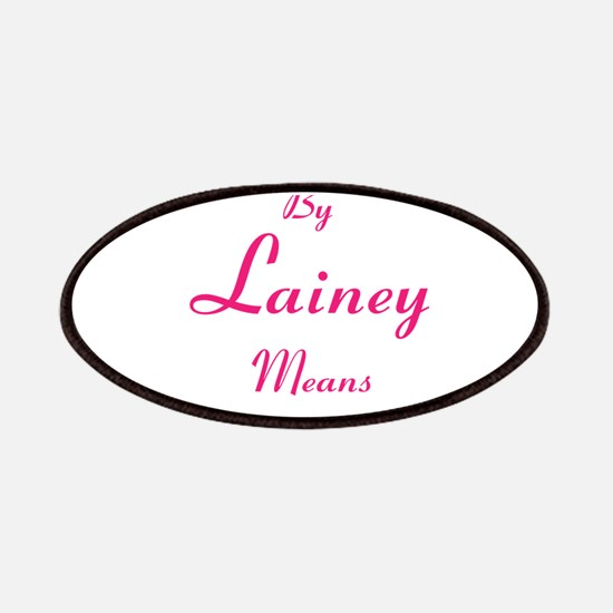 By Lainey Means Necessary Patch