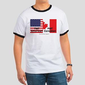 Half American-Half Canadian T-Shirt