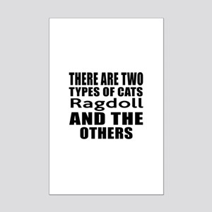 There Are Two Types Of Ragdoll C Mini Poster Print