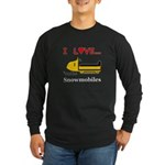 I Love Snowmobiles Long Sleeve Dark T-Shirt