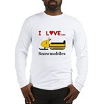 I Love Snowmobiles Long Sleeve T-Shirt