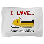 I Love Snowmobiles Pillow Sham