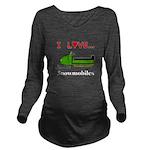 I Love Snowmobiles Long Sleeve Maternity T-Shirt