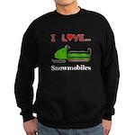 I Love Snowmobiles Sweatshirt (dark)