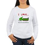 I Love Snowmobiles Women's Long Sleeve T-Shirt
